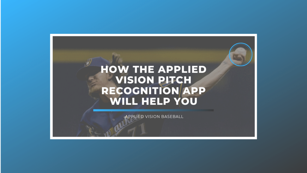 How The Applied Vision Pitch Recognition App Will Help You