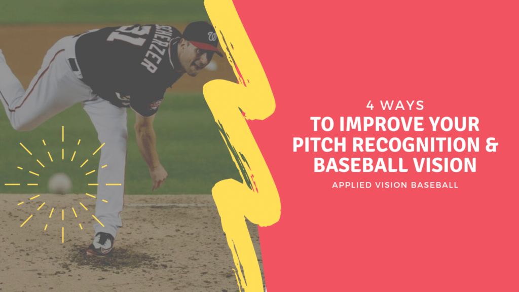 4 Ways to Improve Your Pitch Recognition & Baseball Vision