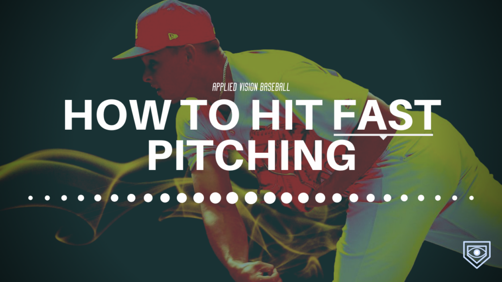 How To Hit Fast Pitching