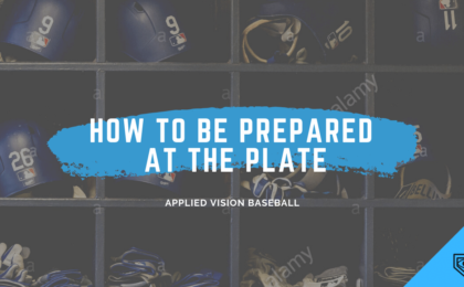 Baseball Batting Tips: How To Be Prepared At The Plate