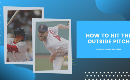 How To Hit The Outside Pitch