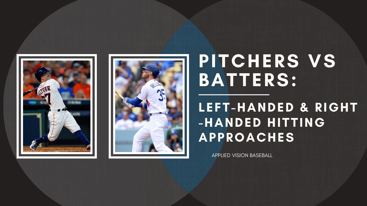 Pitchers vs Batters: Left-Handed & Right-Handed Hitting Approaches