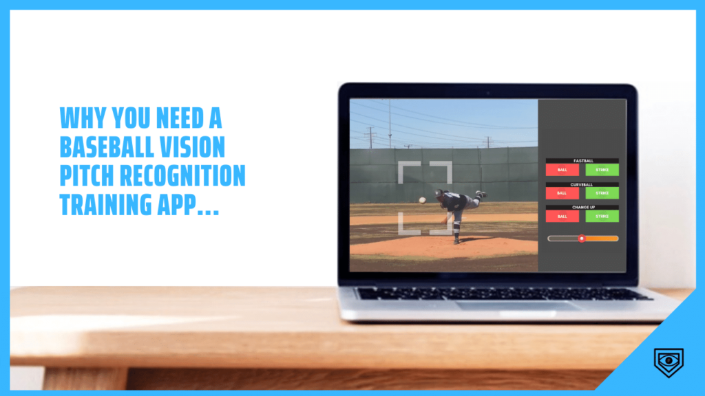 Why You Need A Baseball Vision Pitch Recognition Training App
