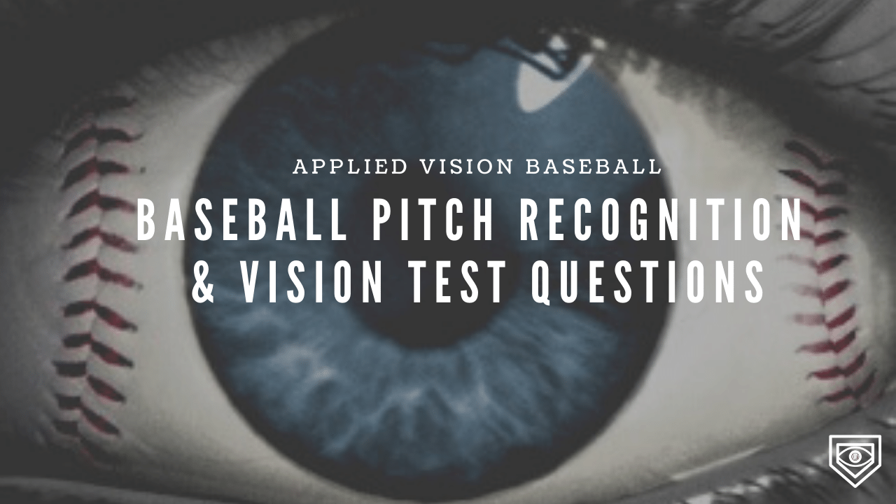 Baseball Pitch Recognition & Vision Test Questions