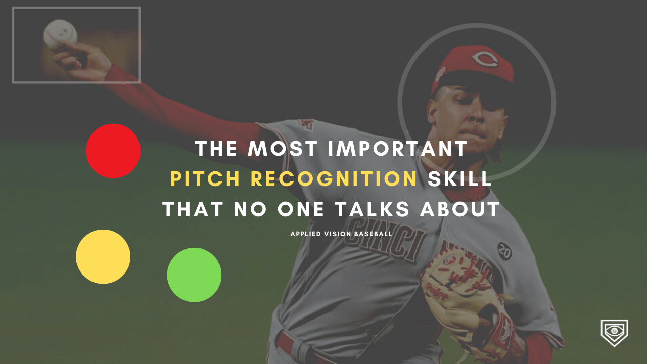 The Most Important Pitch Recognition Skill That No One Talks About