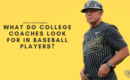 What Do College Coaches Look For in Baseball Players?