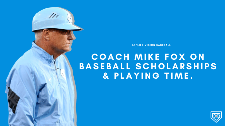 UNC Baseball Coach Mike Fox On Baseball Scholarships & Playing Time.