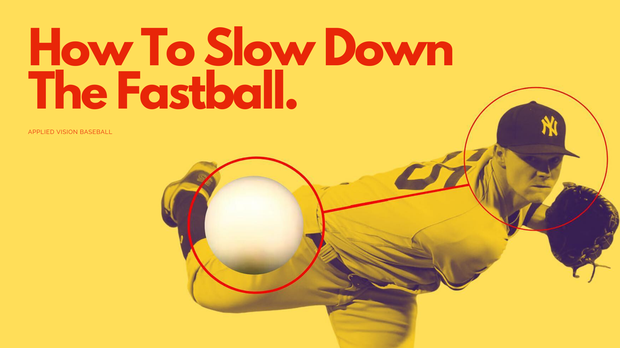 How To Slow Down The Fastball.