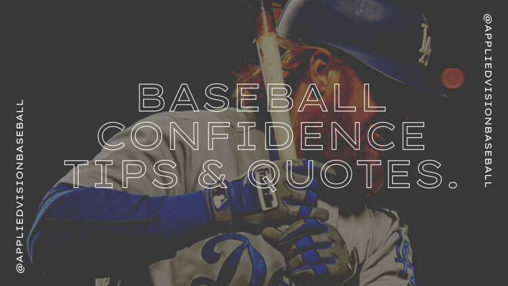 Baseball Confidence Tips & Quotes.