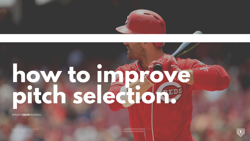 How To Improve Pitch Selection.